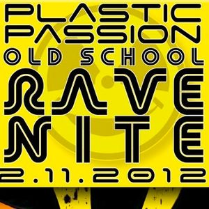 Plastic Passion - Old School Rave Nite