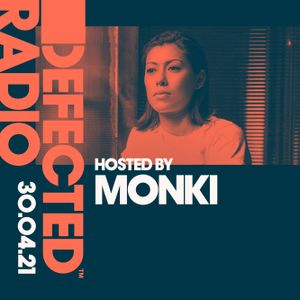 Defected Radio Show hosted by Monki - 30.04.21