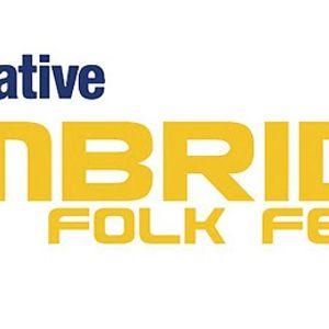 Cambridge Folk Festival 2009 Podcast - Wednesday