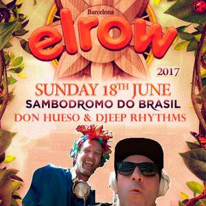 Djeep Rhythms b2b Don Hueso Elrow Sambodromo June 18, 2017 Sonar Week