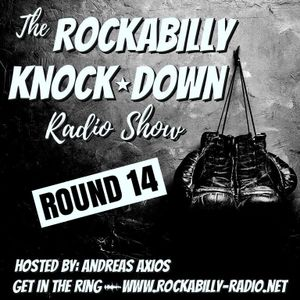 Rockabilly Knock Down- Round 14- Hosted by Andreas Axios (13.11.17)