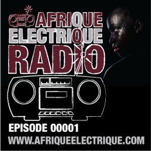 AFRIQUE ELECTRIQUE RADIO (EPISODE 1)