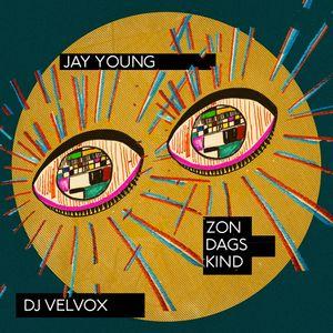 Việt mix -  Jay Young / DJ Velvox / Zondagskind