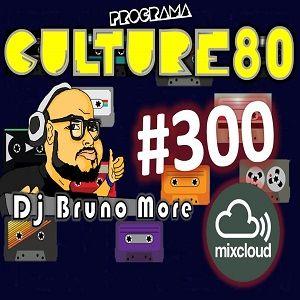 300º Programa Culture 80 (Ultimo Programa)