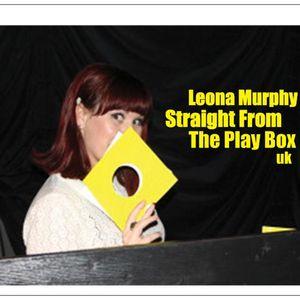 Leona Murphy - Straight From The Play Box 2