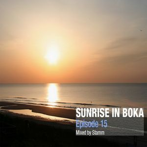 Sunrise in Boka EP. 15 Mixed by Stamm
