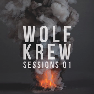 Wolf Krew Sessions 01