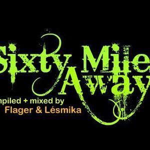 Lesmika & Dj Tarek - Sixty Miles Away 1