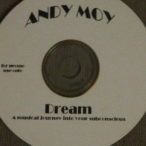 Andy Mixin' Moy-Dream-Chill Deep House Mix-1998