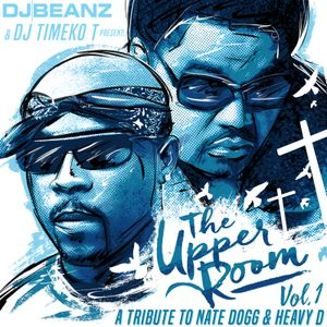 DJ Beanz Nate Dogg Tribute (The Upper Room Vol 1)