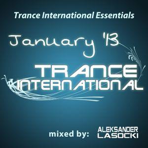 Trance International Essentials - January '13 (mixed by Aleksander Lasocki)