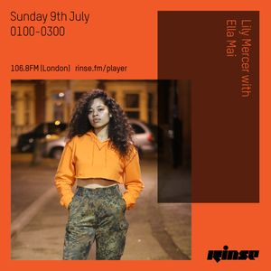 The Lily Mercer Show | Rinse FM | July 9th 2017 |