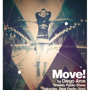 Move! 011 # 1st hour by Diego Arce