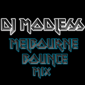 DJ Modless - Melbourne Bounce Mix #3