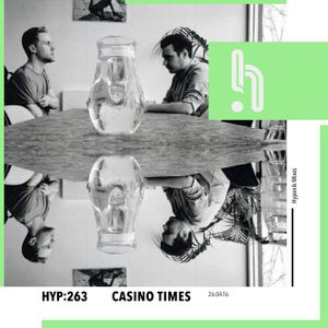 Hyp 263: Casino Times