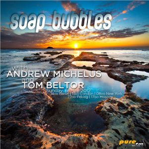 Andrew Michelus - Soap Bubbles 003 [May 06 2012] on pure.fm