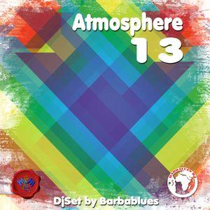 ATMOSPHERE 13 - DjSet by Barbablues