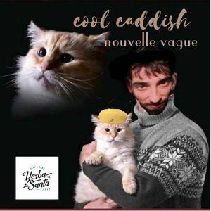 Cool Caddish - Nouvelle Vague