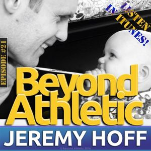 #21 How To Survive Sports & Feed Your Body with Dr. Jeremy HOFF