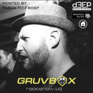 GRUVBOX 142 Hosted By Pasha NoFrost