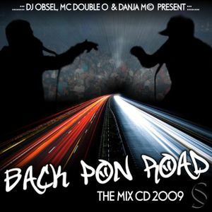 BACK PON ROAD VOL1 - DJ OBSEL - MC DOUBLE 0 + DANJA M©