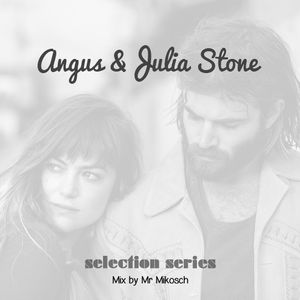 Angus & Julia Stone - selection series