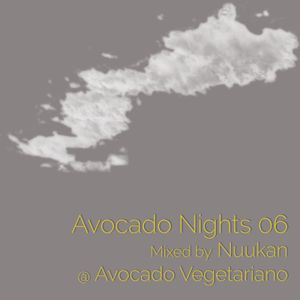Avocado Nights 06 mixed Sunday thoughts by Nuukan for L...
