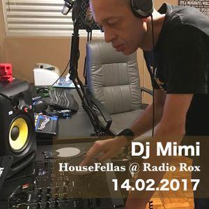 Mimi @ HouseFellas Radio Rox 14/02/2017