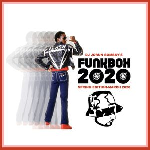DJ JORUN BOMBAY PRESENTS - FUNKBOX RELOAD - MARCH 2020 EDITION
