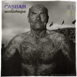LUIS SOULFUL THE CASBAH TAPES Vol.1