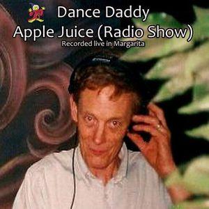 Dance Daddy - Apple Juice (Radio Show) - 09.03.2012