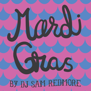 Soul Food Project vol.5 - Mardi Gras Special with Sam Redmore