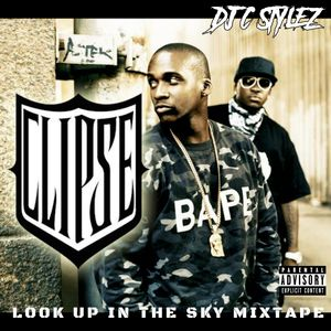 C Stylez presents Clipse - Look Up At The Sun Mixtape (2009)
