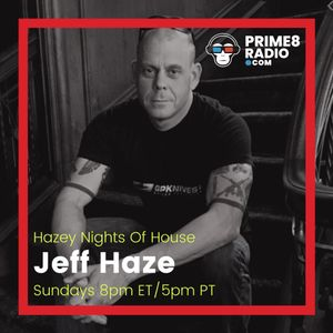 Jeff Haze - Hazey Nights of House