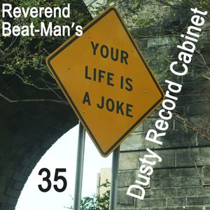Reverend Beat-Man's Dusty Record Cabinet - Vol.35