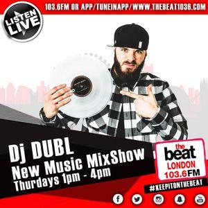 @DJDUBL - #NewMusicMixshow (11.05.17) - Special guest @RejjieSnow
