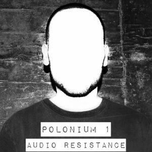 Polonium #1 Audio Resistance