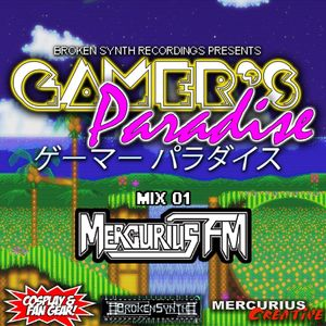 Gamer's Paradise Party Mix 01 by Mercurius FM