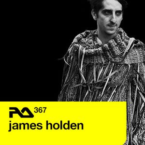 James Holden - Resident Advisor Podcast 367 (10-06-2013)