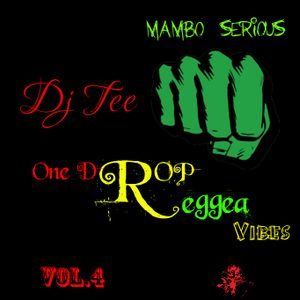 Deejay Tee One Drop vibes vol. 4