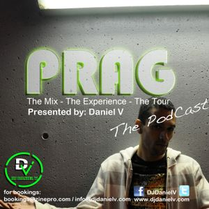Daniel V PodCast OCTOBER 2011 PRAG: The Mix - The Experience - The Tour