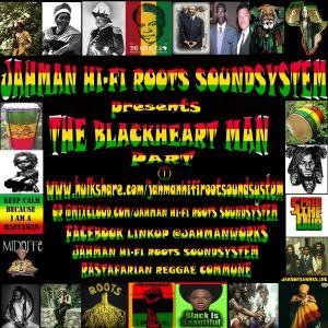 THE BLACKHEART MAN PART -ONE
