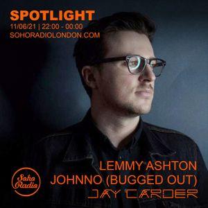 The Spotlight #22 with Jay Carder: Lemmy Ashton & Johnno Burgess (11/06/2021)