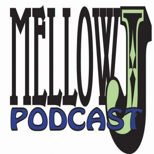 Mellow J Podcast Vol. 36