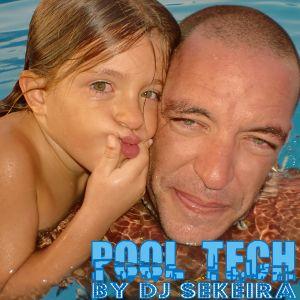 Pool Tech by DJ SEKEIRA