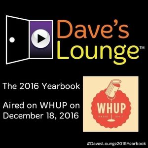 Dave's Lounge On The Radio #31: The 2016 Yearbook