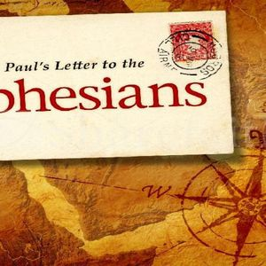The Ephesians Series (Chapter 1)