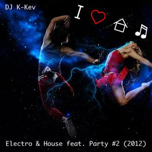 Electro & House feat. Party #2 (2012)