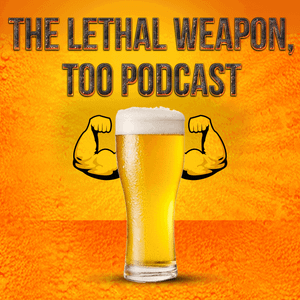 Lethal Weapon, Too #23 (Count Salaz Guests)