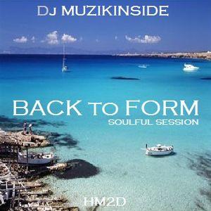Dj Muzikinside - Back To Form